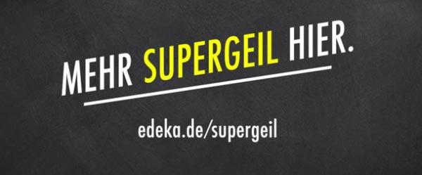 Edeka Supergeil
